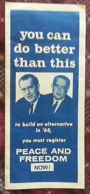 """VINTAGE""""You Can Do Better Than This- PEACE AND FREEDOM Brochure*Nixon/Johnson."""