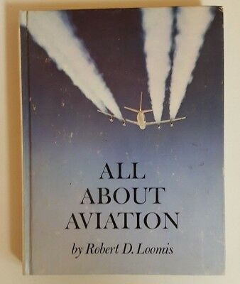 Vintage 1964 All About Aviation by Robert D. Loomis HC collectible
