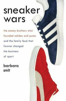 Sneaker Wars: The Enemy Brothers Who Founded Adidas and Puma and the-ExLibrary