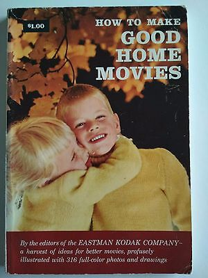 How to Make Good Home Movies Paperback – by Kodak No. W-3 Printed in USA 1958