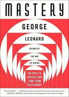 NEW Mastery By George Leonard Paperback Free Shipping