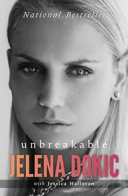 NEW Unbreakable By Jelena Dokic Paperback Free Shipping