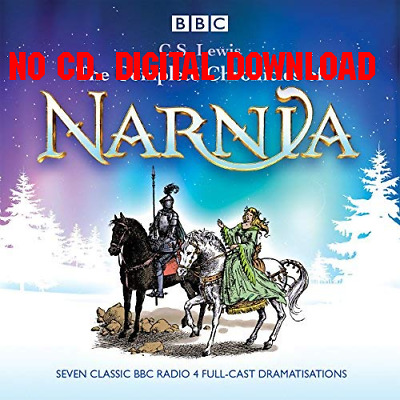 The Complete Chronicles of Narnia The Classic BBC Radio 4 Full-Cast  {AUDIOBOOK}