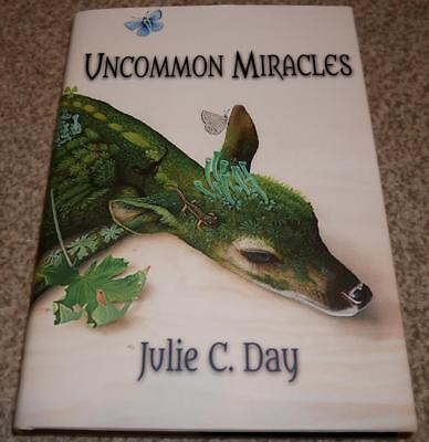 Uncommon Miracles [signed hardcover] by Julie C. Day