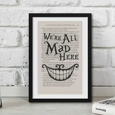Framed Alice In Wonderland Book Page Art We're All Mad Here Print Quote