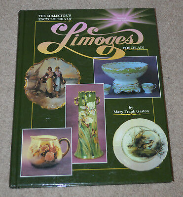 Collectors Encyclopedia of Limoges Porcelain Vol. 2 by Mary F. Gaston (1996, Har