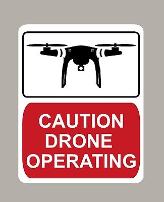 2 X Caution Drone Operating Warning Stickers Signs