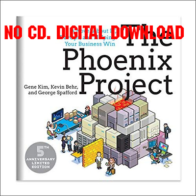 The Phoenix Project A Novel about IT, DevOps, and Helping Your Busin {AUDIOBOOK}