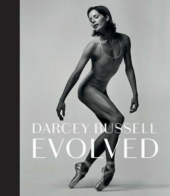 Darcey Bussell: Evolved | Darcey Bussell