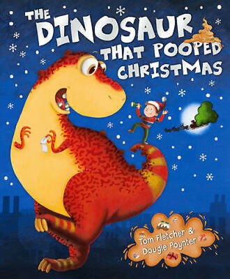 Preschool Bedtime Story Book - THE DINOSAUR THAT POOPED CHRISTMAS - NEW