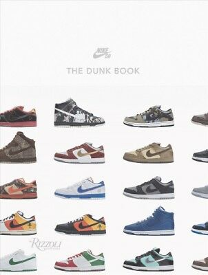 Nike SB : The Dunk Book, Hardcover by Nike SB (COR), Brand New, Free shipping...