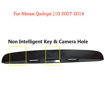 For Nissan Qashqai J10 2007-2014 Rear Tailgate Boot Lid Handle NON I-KEY/Camera