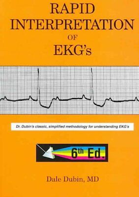 Rapid Interpretation of EKG's : An Interactive Course, Paperback by Dubin, Da...