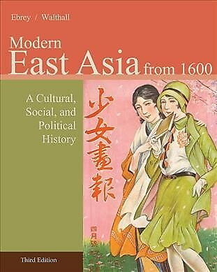 Modern East Asia from 1600 : A Cultural, Social, and Political History, Paper...