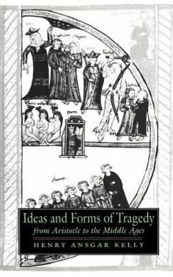 Ideas and Forms of Tragedy from Aristotle to the Middle Ages, Hardcover by Ke...
