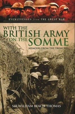 With the British Army on the Somme : Memoirs from the Trenches, Hardcover by ...