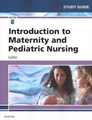 Introduction to Maternity and Pediatric Nursing, Paperback by Leifer; ittle, ...