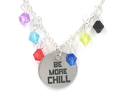 BE MORE CHILL: Exclusive Broadway Necklace Collection NEW