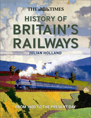 The Times: History of Britain's Railways