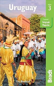 Bradt Travel Guide Uruguay, Paperback by Burford, Tim; Connolly, Sean (CON), ...