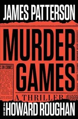 Murder Games, Hardcover by Patterson, James; Roughan, Howard, Brand New, Free...
