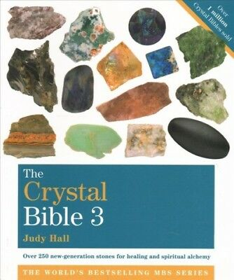 Crystal Bible, Volume 3 : Godsfield Bibles, Paperback by Hall, Judy, ISBN 184...