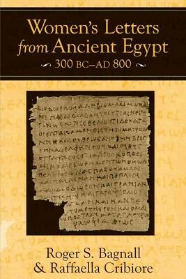 Women's Letters from Ancient Egypt, 300 BC-AD 800, Paperback by Bagnall, Roge...
