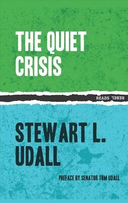 Quiet Crisis, Paperback by Udall, Stewart L.; Kennedy, John Fitzgerald (INT);...