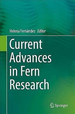 Current Advances in Fern Research, Hardcover by Fernández, Helena (EDT), ISBN...