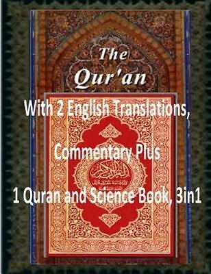 Quran : With 2 English Translations, Commentary Plus 1 Quran and Science Book...