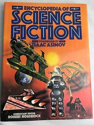 ENCYCLOPEDIA OF SCIENCE FICTION Foreword By Isaac Asimov Hardback