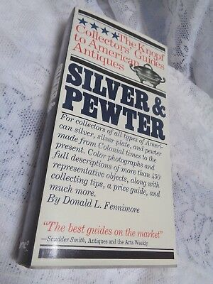 The Knopf Collector Guide to American Antiques Silver Pewter D L Fennimore PB DJ