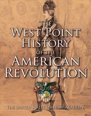 West Point History of the American Revolution, Hardcover by United States Mil...