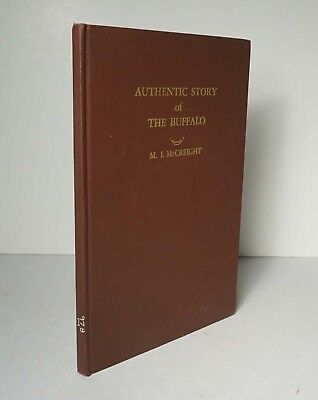 Buffalo Bone Days 1950 McCreight Authentic Story of the Buffalo Old West Sioux