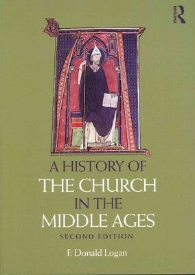 History of the Church in the Middle Ages, Paperback by Logan, F. Donald, ISBN...