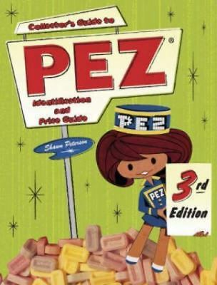 Collector's Guide to Pez: Identification and Price Guide-ExLibrary