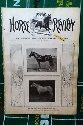 Mar. 16th 1910 Horse Review Magazine HAL CHAFFIN 2:05 AND OAKLEY 2:09 No. 9