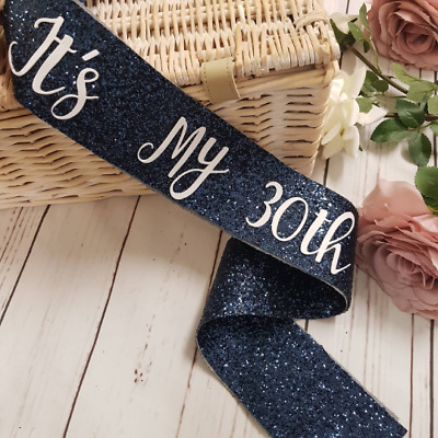 30th Birthday Sash - Birthday sash - Navy Glitter - 18th - 21st - 30th - 40th