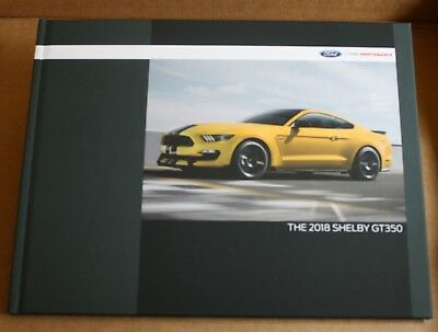 (NEW) 2018 Ford Mustang Shelby GT350 Hardcover Book