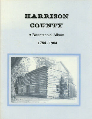 James M Pool / Harrison County Bicentennial Album 1784-1984 The Official 1st ed