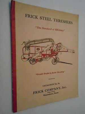 Vintage 1920's Frick Steel Threshers Catalogue No. 76 Complete 20 Pgs. Original