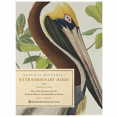 Extraordinary Birds: Essays and Plates of Rare Book Selections from the American