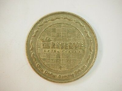 Vintage The Reserve Hotel & Casino Henderson $1 Brass Gambling Token
