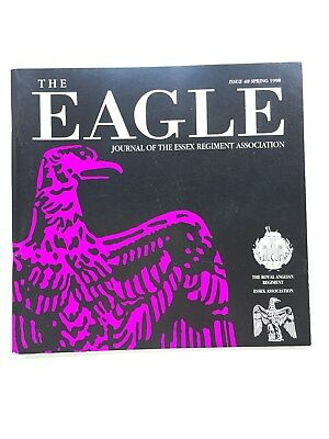 Eagle Journal of the Essex Regiment Association Spring 1998 Army & family histor