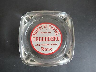Hotel El Cortez Home Of Trocadero & Coffee Shop Reno, Nv Glass Ashtray