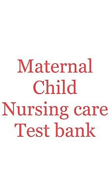 Maternal Child Nursing Care, 5th Edition TEST BANK