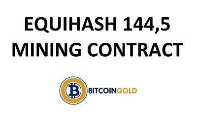 Equihash 144,5 BITCOIN GOLD Mining Contract 24 hours @ 200 S/s