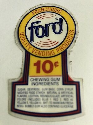 Ford Gum Machine 10 Cent Peel and Stick Label