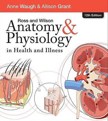 Ross and Wilson Anatomy and Physiology (Same Day Delivery) 12ED Read description