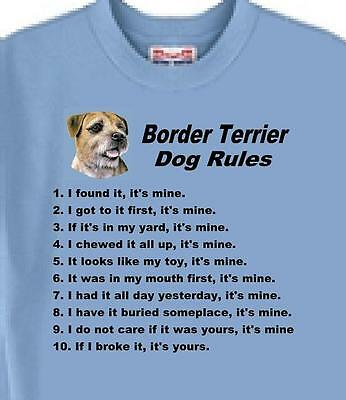 Dog T Shirt - Border Terrier Dog Rules - Adopt Rescue Animal Family Friend # 93